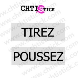 STICKERS VITRE TIREZ POUSSEZ