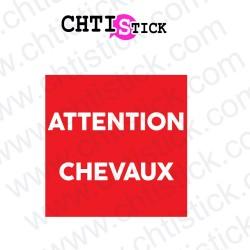 AUTOCOLLANT ATTENTION CHEVAUX CARRE