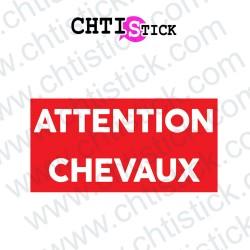 AUTOCOLLANT ATTENTION CHEVAUX RECT
